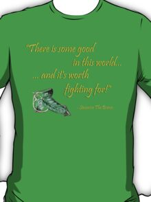 Samwise The Brave Quote T-Shirt
