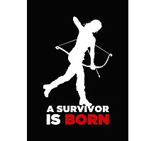 A Survivor is Born [white] Photographic Print