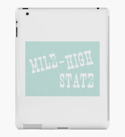 Colorado State Motto Slogan iPad Case/Skin