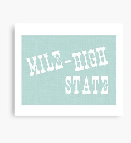 Colorado State Motto Slogan Canvas Print