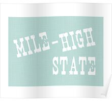 Colorado State Motto Slogan Poster
