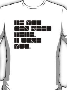 Lovely love. T-Shirt
