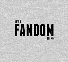 It's a fandom thing Unisex T-Shirt