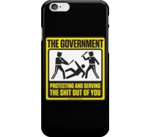 Protecting And Serving The Shit Out Of You iPhone Case/Skin