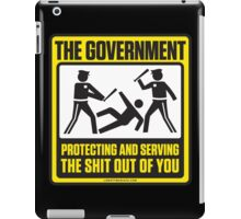Protecting And Serving The Shit Out Of You iPad Case/Skin