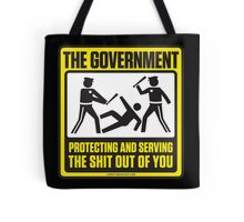 Protecting And Serving The Shit Out Of You Tote Bag