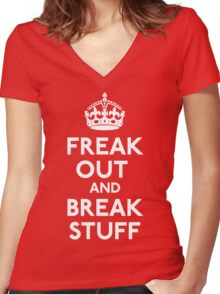 Freak Out And Break Stuff Women's Fitted V-Neck T-Shirt