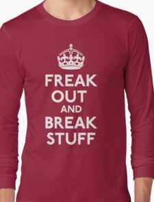 Freak Out And Break Stuff T-Shirt