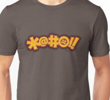 *@#:(!! -- (Fictional Cussing) Unisex T-Shirt