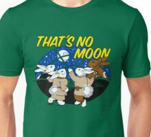 That's No Moon Unisex T-Shirt