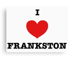 I LOVE FRANKSTON Canvas Print