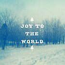 Joy To The World by sandra arduini