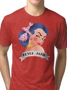 Never Again Pin-up Tri-blend T-Shirt