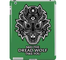 May the Dread Wolf Take You iPad Case/Skin
