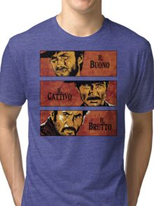 The Good, the Bad, and the Ugly Tri-blend T-Shirt