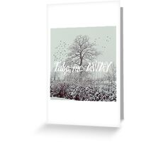 Take me away Greeting Card