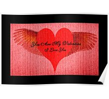You Are My Valentine Poster