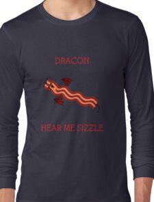Dracon the Bacon Dragon Long Sleeve T-Shirt