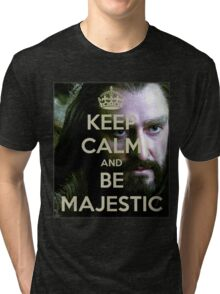 Keep Calm and be MAJESTIC! Tri-blend T-Shirt