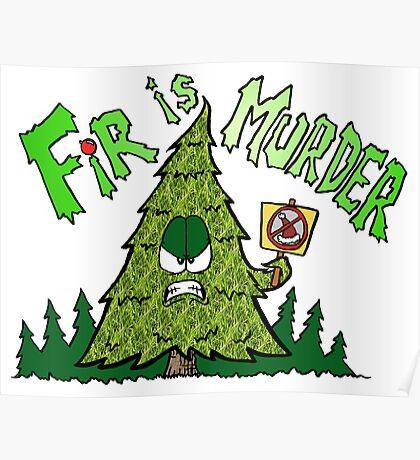 Fir is Murder Poster