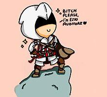 Bitch please, i'm Ezio Auditore by Chiaradt