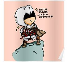 Bitch please, i'm Ezio Auditore Poster