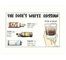 The Dude's White Russian Art Print