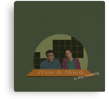 Troy and Abed in the morning! Canvas Print