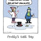 Frosty's Last Day by Jenn Inashvili