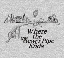 Where the Sewer Pipe Ends Kids Clothes