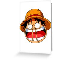 Luffy sticks! Greeting Card