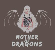 Mother of Dragons by sovlful
