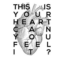 Your heart Photographic Print