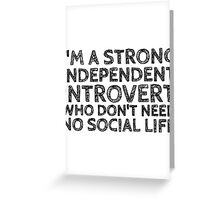 I'm an introvert Greeting Card