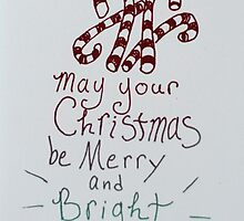 May your christmas be merry and bright by ArtLuver