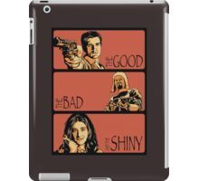 The Good, The Bad and The Shiny (Firefly / Serenity mashup) iPad Case/Skin