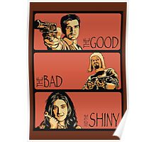 The Good, The Bad and The Shiny (Firefly / Serenity mashup) Poster