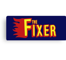 The Fixer Canvas Print