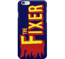 The Fixer iPhone Case/Skin