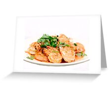 Thai Garlic Prawns Greeting Card
