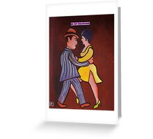 (The Tango) Be My Valentine Card Greeting Card