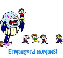 Ermahgerd Humans Killer Monster Cupcake by imphavok
