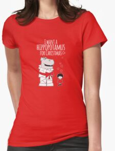 I Want a Hippopotamus for Christmas Womens Fitted T-Shirt