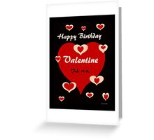 Happy Birthday Valentine Greeting Card