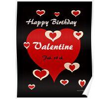 Happy Birthday Valentine Poster