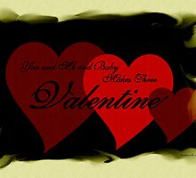 You and Me and Baby Makes Three Valentine by Madeline M  Allen