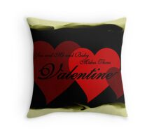 You and Me and Baby Makes Three Valentine Throw Pillow
