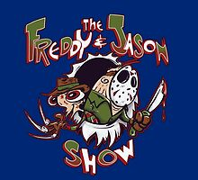 The Freddy and Jason Show by poopsmoothie