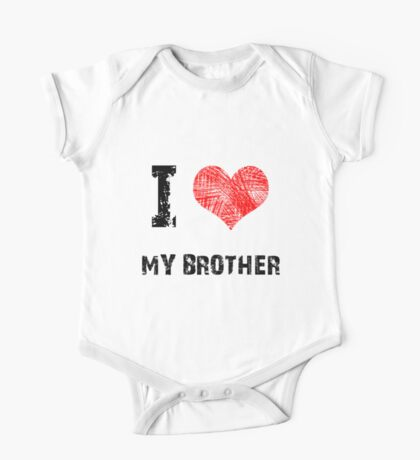 Love My Brother One Piece - Short Sleeve