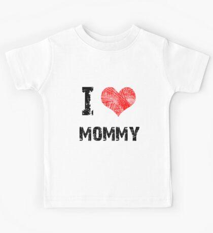 I Love My Mommy Kids Tee